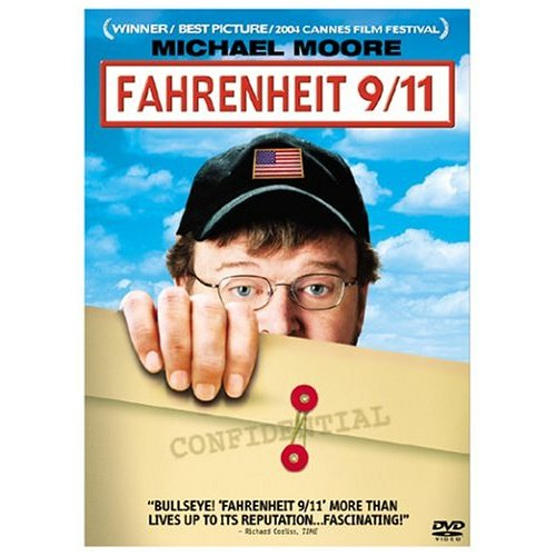 fahrenheit 9 11 by michael moore A dodgy george w bush once told michael moore to 'go find real work,' a  moment originally immortalized in an episode from the filmmaker's.